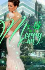 My Life As A Merry Man (Sequel to The Huntress) by lostinWonders