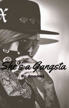 She's a Gangster by dmoore2