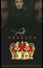 A Realeza.||Camren|| by AnnyCrazy