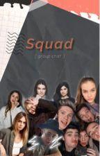 The Squad ✖️ groupchat by kennyzzlexo