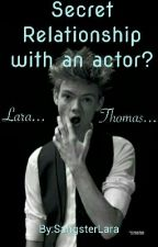 Secret Relationship with an actor by SangsterLara