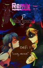 Remix - Défi Lady dance  by Ophelia-Agreste