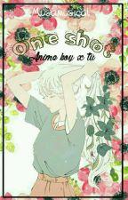 One Shot (Anime Boy y Tu) 2 by Musamusical