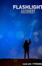 Flashlight by aashikot