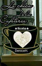 La chica de la cafetería. ★Hiccelsa★  by FatiHaddock