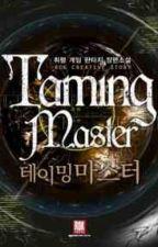 Великий Мастер Укрощения / The Great Master of Taming by kingwisp