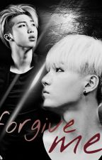 Forgive Me {BTS[Sugamon](BoyxBoy)] by AgustD_NamJin_Tae
