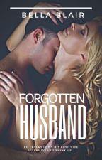 Forgotten Husband by BellaOtter
