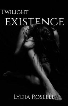 Twilight Saga Series : Existence  by LydiaMarieRoselle