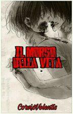 Il Morso della Vita by CorvixVolentis