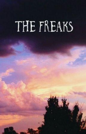The Freaks by ProxySymbolTeddyBear