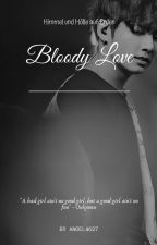 Bloody Love (Jungkook fanfic) by Angel4627