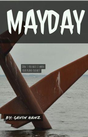 Mayday (in progress)  by GavinHanz