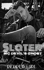 Slater   #MC Devil's Ghost by peppergirlescritora