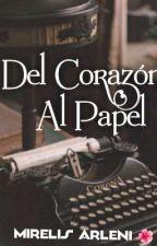 Del Corazón Al Papel by MirelisArleni
