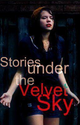Stories under the Velvet Sky