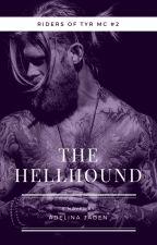 The Hellhound (Riders of Tyr #2 - MC Romance) by AdelinaJaden