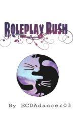Roleplay Rush by ECDAdancer03