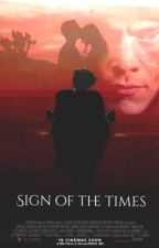 Sign Of The Times || Harry Styles by AngyStyles69