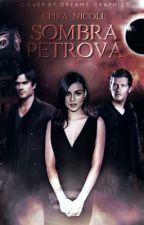 Sombra Petrova (Damon, Stefan, Klaus) by Keira_nicole
