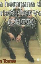 La Hermana De Christopher Velez (CNCO) by LafanTorres387405