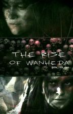 The Rise Of Wanheda. by the_13th_clan