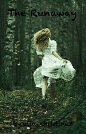 The Runaway by ella_christine3