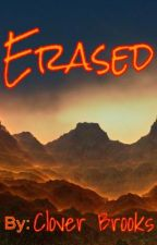 Erased (book #3 to second CS) by cloverbrooks