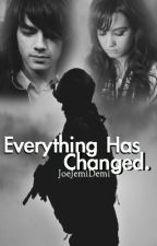 Everything Has Changed ●Jemi● by JoeJemiDemi