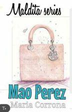 MALDITA series # 8: Mao Perez by MariaCorrona
