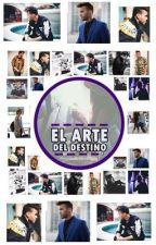 El Arte del Destino (Prince Royce) by NovelasPrinceRoyce