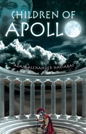 Children of Apollo - Eagles and Dragons Book I by AHaviaras