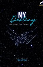 My Destiny by nakithaaa_