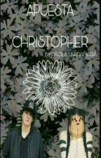 La Apuesta (CHRISTOPHER VELEZ)Y TU by Paolabautista_89