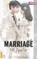 Marriage with Mr. Byuntae (Bts Fanfiction) by Karlinajk