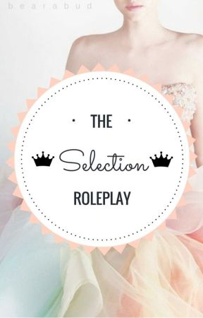 The Selection - Roleplay {closed} by Bearabud