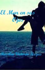 El Mar en sus Ojos by RocelBlue