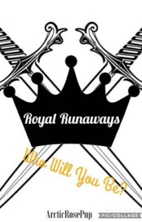 Royal Runaways by ArcticRosePup