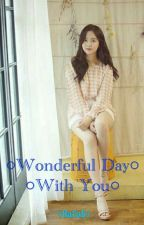 Wonderful Day With You by nightmare_13rd