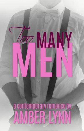 Too Many Men by AmberLynn00