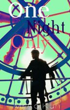 One Night Only (boyxboy) by MrAoiKun