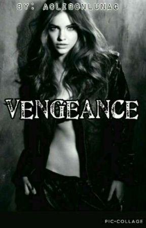 Vengeance by aclibonlunag