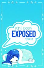 Rant Book 7 | - exposed - by Typovo