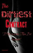 The Dirtiest Contract by im_stalker