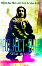 Project Baby by MakavelisQueen
