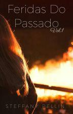 Feridas do Passado by TefaPellin