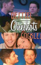 Oneshots ·Destiel/Cockles· by BabyDoDean
