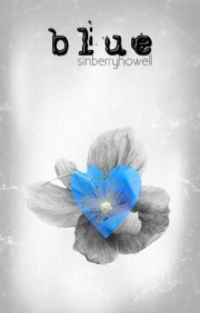 blue // a phan one-shot by sinberryhowell