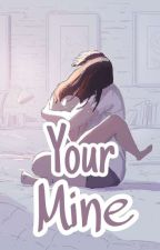 Your Mine by Shera1605