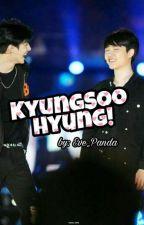 KyungSoo Hyung! by Eve_Panda